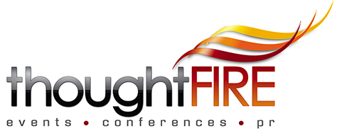 thought FIRE : events, conferences, PR